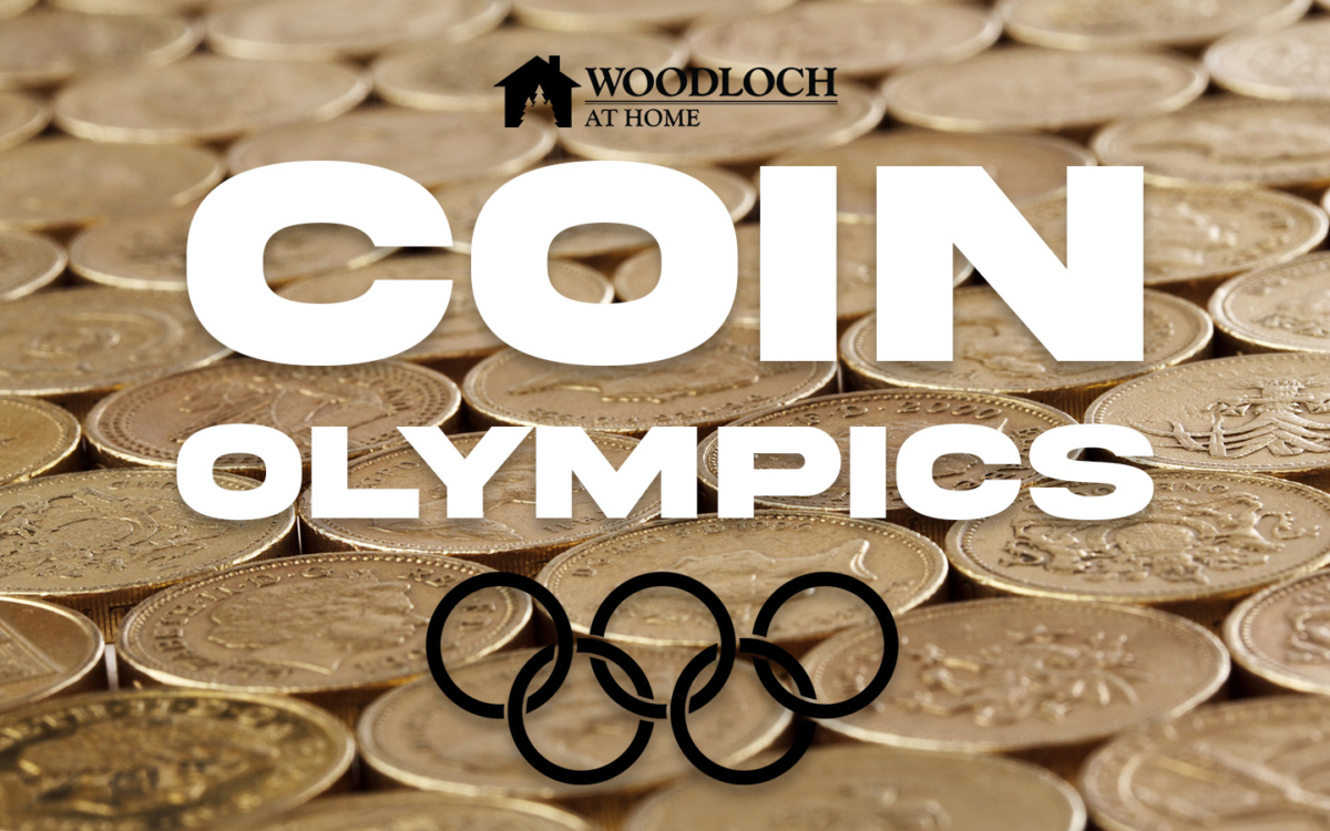 Coins. Text: Woodloch at Home, Coin Olympics.