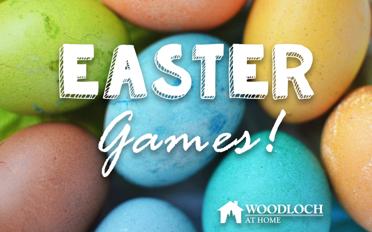Dyed Easter Eggs. Text: Easter games! Woodloch at Home.
