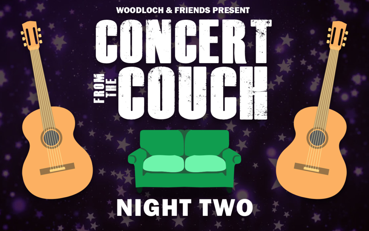 Guitar and couch graphics. Text: Woodloch and Friends Present Concert from the Couch - Night Two.